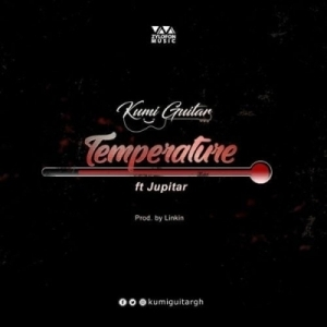Kumi Guitar - Temperature (Prod By Linkin) ft. Jupitar